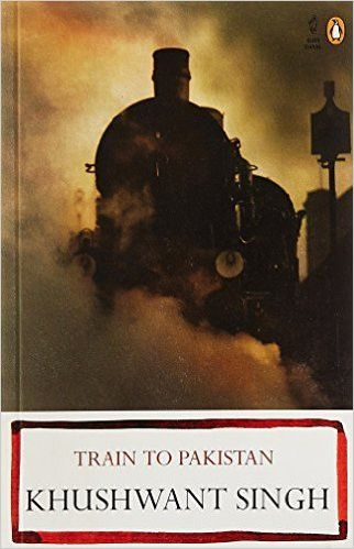 Train to Pakistan. Khushwant Singh