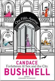 """""""One Fifth Avenue"""" af Candace Bushnell"""