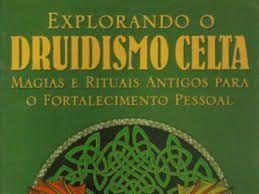 Resultado de imagem para explorando o druidismo celta pdf