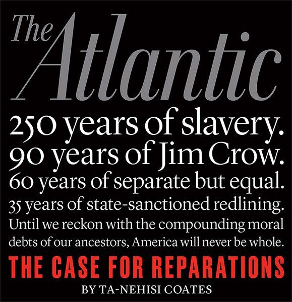 """an analysis of the case for reparations an article by ta nehisi coates Rhetorical analysis essay on""""the case of reparation  rhetorical analysis of the argument presented in ta-nehisi coates's the case for reparations."""