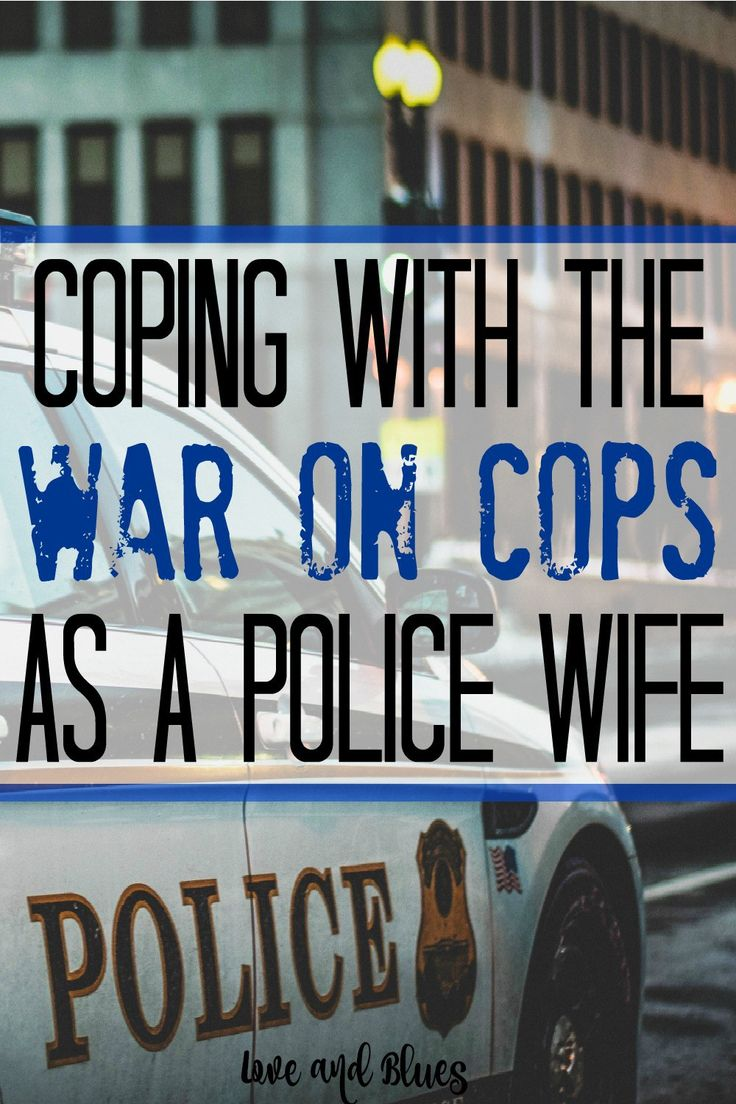All the bad news lately makes my heart ache :( but these are great tips for LEO wives. #bluelivesmatter