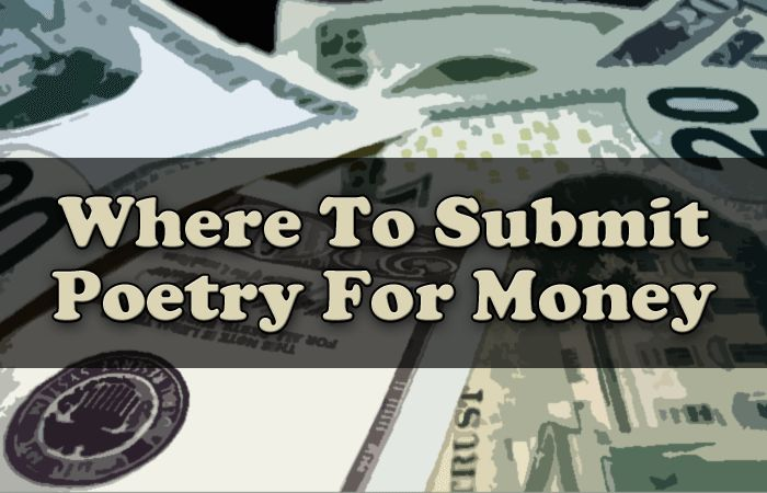Want to submit your poetry for money? Writer's Relief lists a few ideas for making money on your poetry submissions and publications.