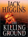 The Killing Ground (Sean Dillon Series #14) by Jack Higgins