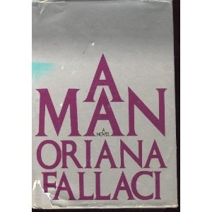 A Man ~ Oriana Fallaci (Amazon.ca)