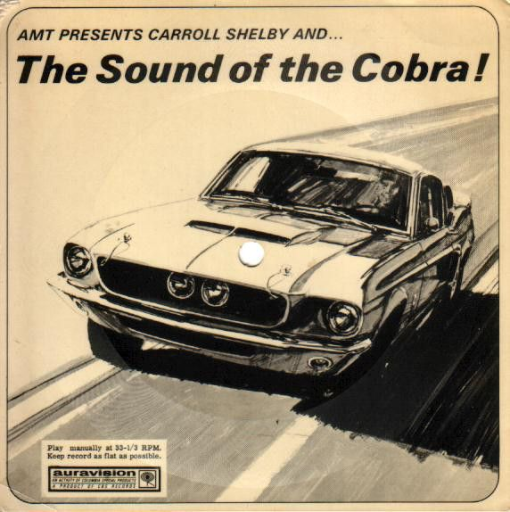 No Artist - AMT Presents Carroll Shelby And... The Sound Of The Cobra ! (Flexi-disc) at Discogs