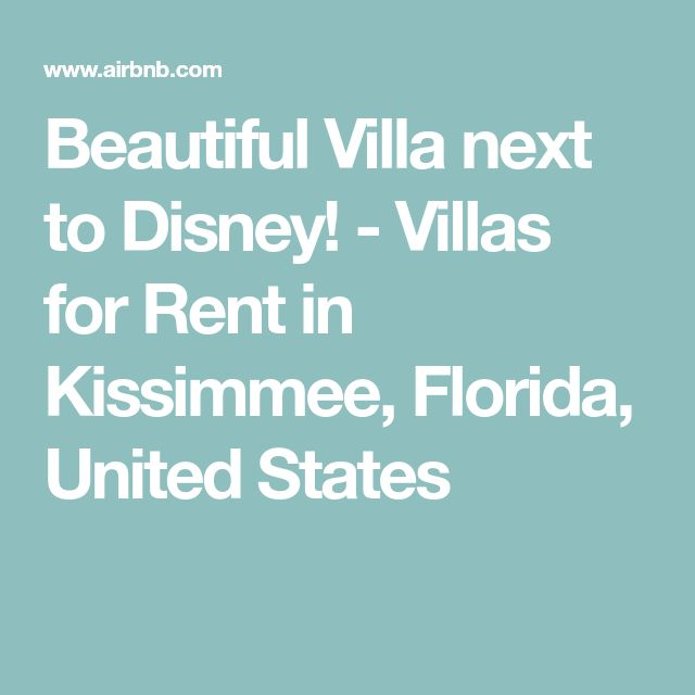 Beautiful Villa next to Disney! - Villas for Rent in Kissimmee, Florida, United States