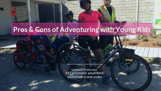 Pros and Cons of Adventuring with Young Kids - Mariana McDougall