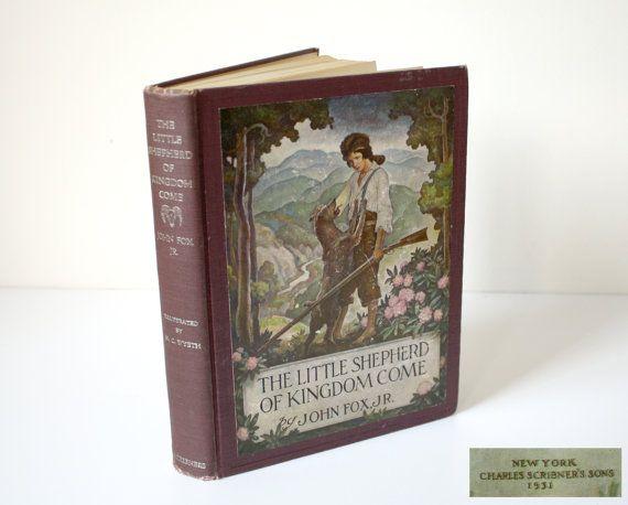 1931 The Little Shepherd of Kingdom Come by John Fox Jr