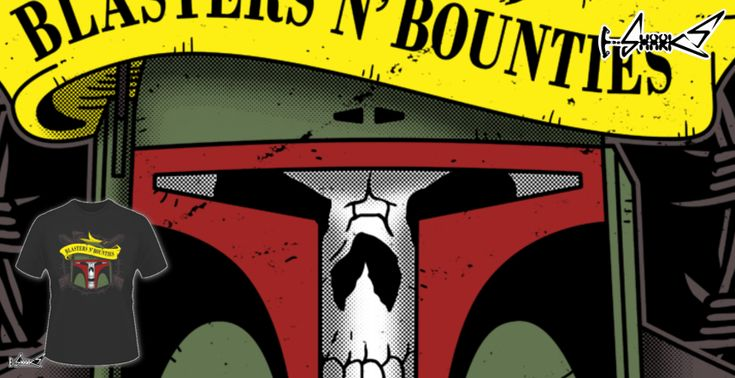 Blasters and Bounties T-shirts - Designed by: Boggs Nicolas