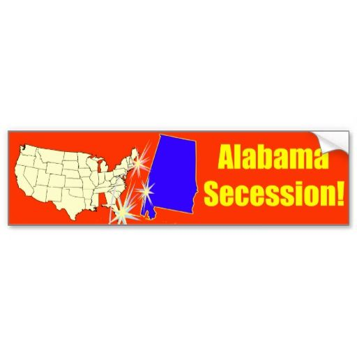 Alabama Secession! Bumper Sticker