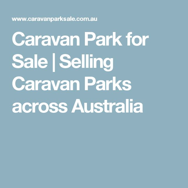 Caravan Park for Sale | Selling Caravan Parks across Australia