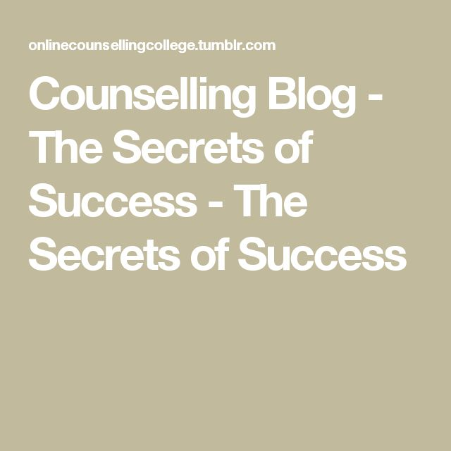 Counselling Blog - The Secrets of Success - The Secrets of Success