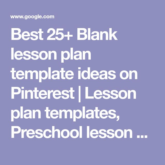 Best 25+ Blank lesson plan template ideas on Pinterest | Lesson plan templates, Preschool lesson plan template and Teacher binder