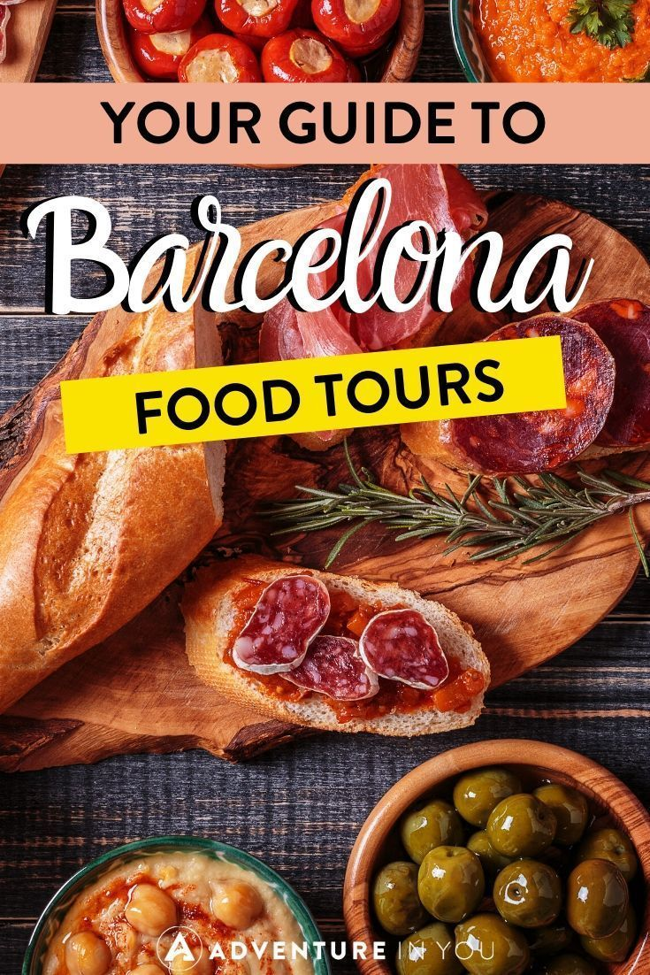 Best Barcelona Food Tours To Experience Spanish Food Culture In 2020 Barcelona Food Food Tours Food Culture