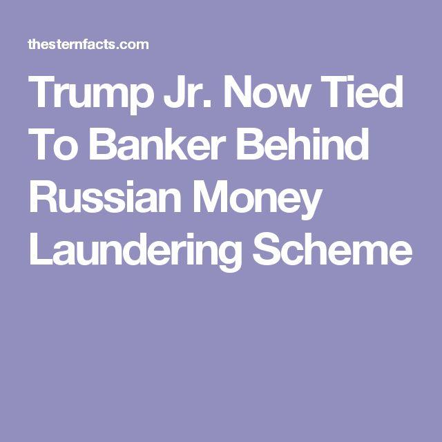 Trump Jr. Now Tied To Banker Behind Russian Money Laundering Scheme