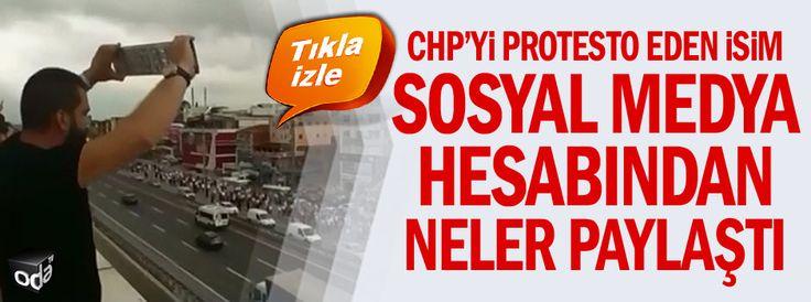 CHP'yi protesto eden isim sosyal medya hesabından neler paylaştı
