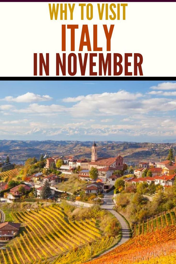 why november is the best time to travel to italy in 2018 | travel