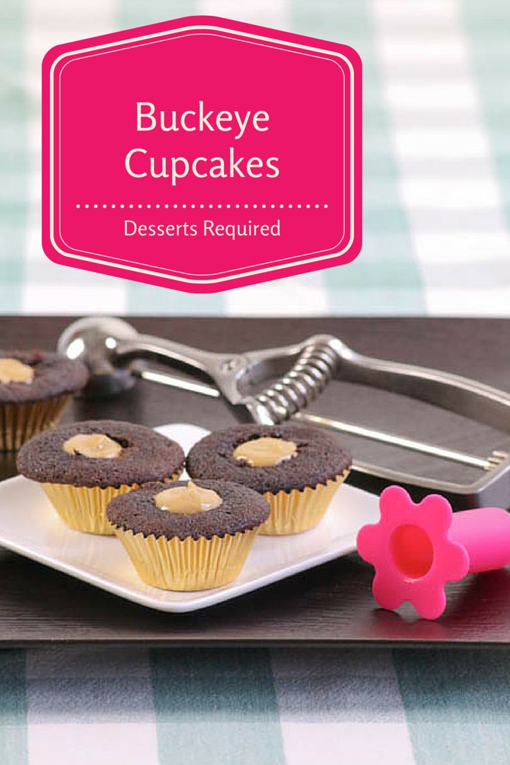 You don't have to be an Ohioan to love Desserts Required's Buckeye Cupcakes - mini chocolate cupcakes filled with peanut butter deliciousness. #SundaySupper