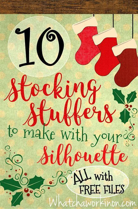 FREE Silhouette files for 10 stocking stuffers.