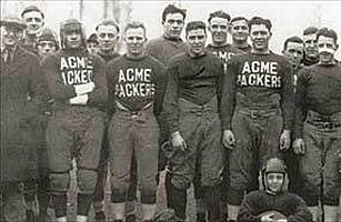 Early on in their history, the Green Bay Packers were the Acme Packers, taking their name from the Acme Packing Company.
