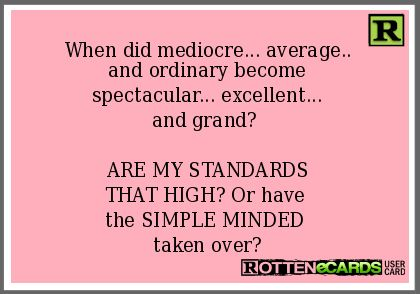 Mediocre people