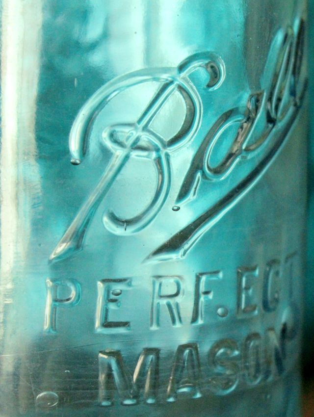 mason jars...I have a large collection of blue glass ball jars, some dating to the 1800's
