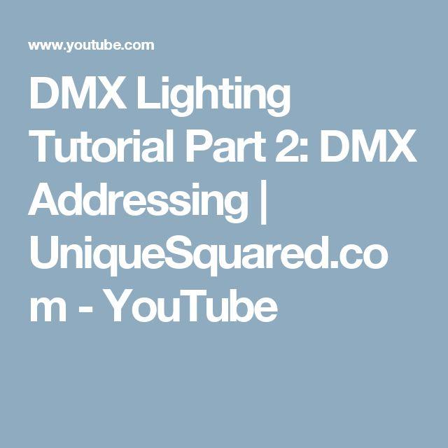 DMX Lighting Tutorial Part 2: DMX Addressing | UniqueSquared.com - YouTube