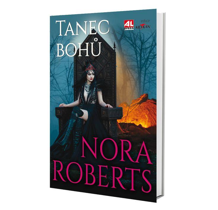 TANEC BOHŮ - Nora Roberts (román pro ženy) https://www.alpress.cz/tanec-bohu/