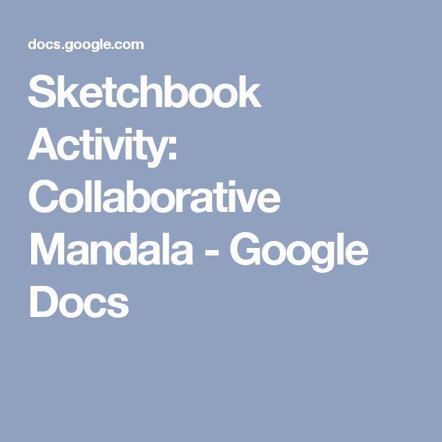 Sketchbook Activity: Collaborative Mandala - Google Docs