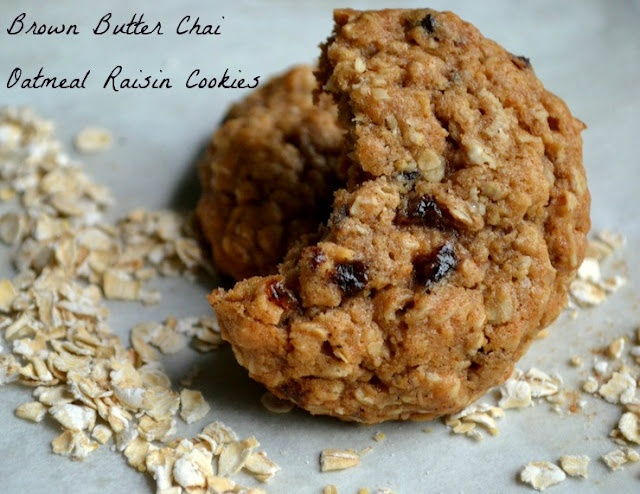 Brown Butter Chai Oatmeal Raisin Cookies | Desserts/Snacks- Some Even ...