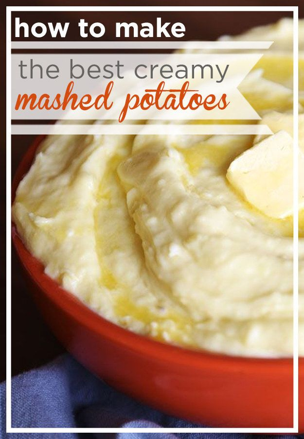 How To Make The Best Creamy Mashed Potatoes
