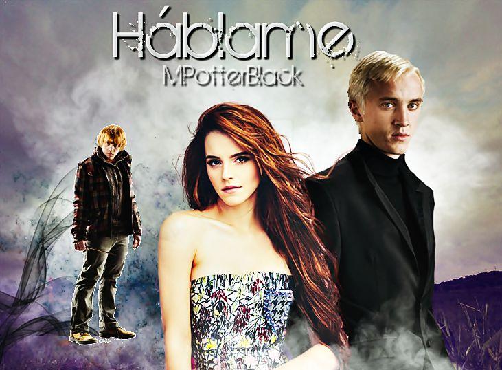 Portada para Háblame de MPotterBlack en Wattpad Hermione & Draco Dramione