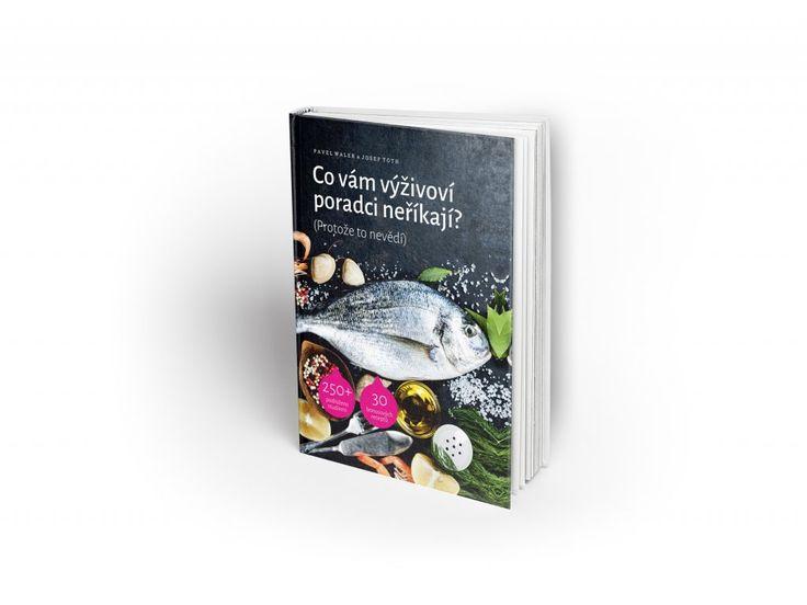 Co vám výživoví poradci neříkají? (Protože to nevědí). Očekávejte, že po přečtení této knihy budete mít o hubnutí a celkovém zdraví větší znalosti než průměrný český výživový poradce.