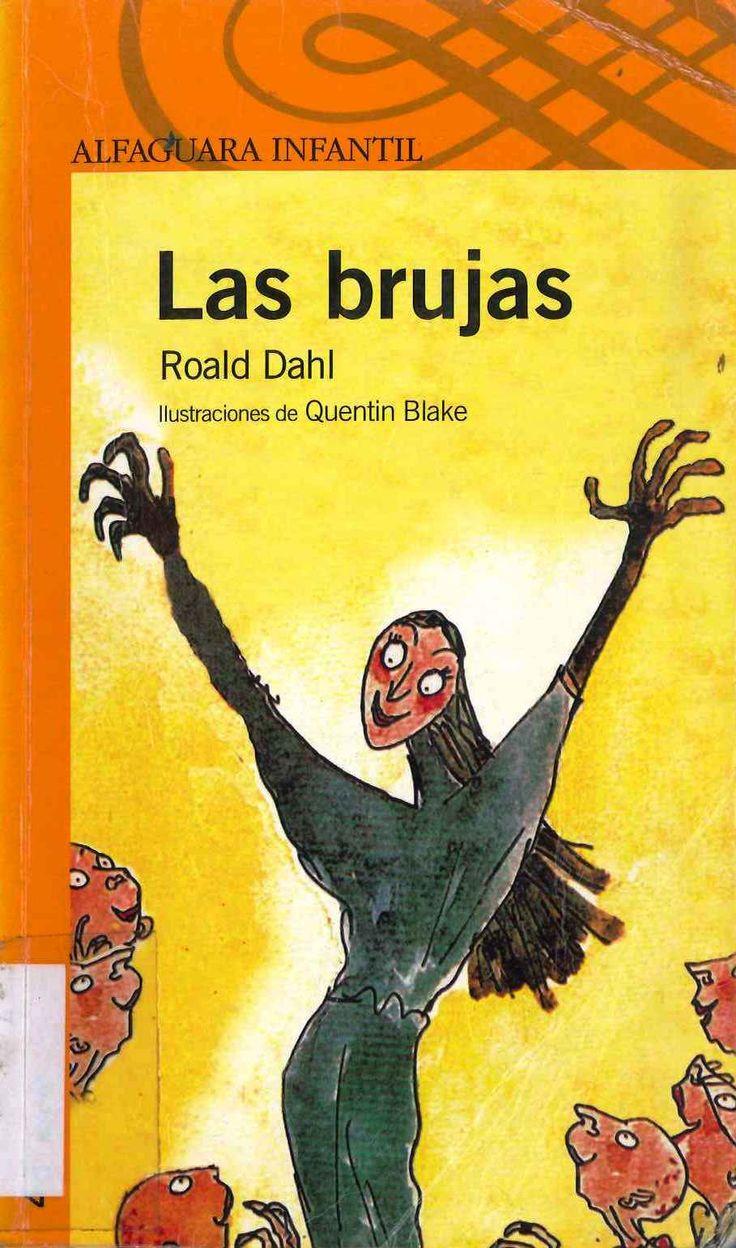 """""""Las brujas"""" Roald Dahl e ilustraciones de Quentin Blake."""