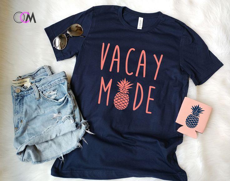 VACA+Mode+Shirt,+Vacation+Mode+Shirt,+Vacation+Shirt,+Spring+Break+Shirt,+Summer+Shirt,+Pineapple+Shirt,+Mode+Shirt,+Mama+Shirt,+Honeymoon