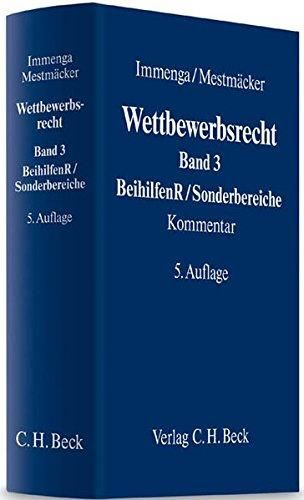 Wettbewerbsrecht / herausgegeben von Ulrich Immenga und Ernst-Joachim Mestmäcker ; bearbeitet von Jörg Biermann ... et al.    5. Aufl.     C.H. Beck, 2012-2016
