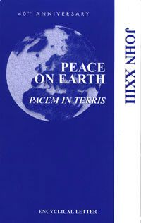 Peace on Earth (Pacem in Terris): Pacem in Terris by USCCB Publishing | Catholic Shopping .com