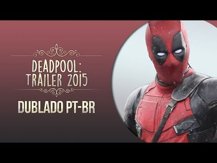 DEADPOOL: Trailer Oficial 2015 [DUBLADO PT-BR] - Vidimovie.com - VIDEO: DEADPOOL: Trailer Oficial 2015 [DUBLADO PT-BR] - http://ift.tt/28YxQOy