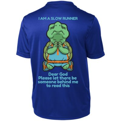 I Am A Slow Runner T-Shirt (Short Sleeve Moisture Wicking)