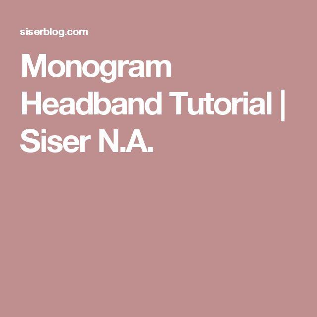 Monogram Headband Tutorial | Siser N.A.