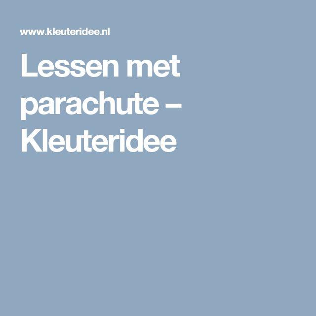 Lessen met parachute – Kleuteridee