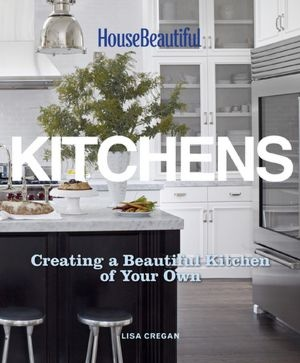 New Book - Kitchens: Worth Reading, House Beautiful, Lisa Cregan, Beautiful Kitchens, Design Book, Books Worth, Ultimate Designs