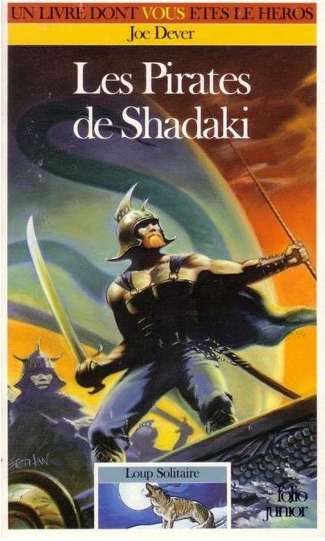 22 Les Pirates de Shadaki Loup solitaire, Héros, Livre