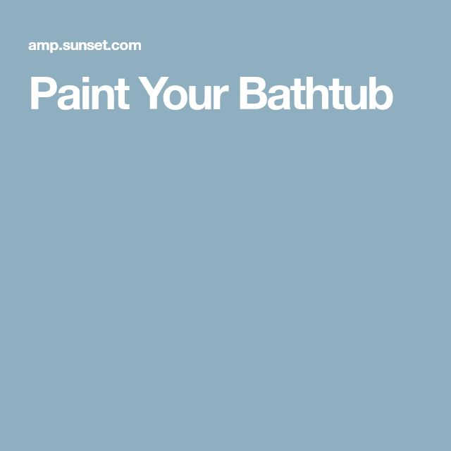 Best 25+ Painted Bathtub Ideas On Pinterest | How To Paint Bathtub, Painting  Bathtub And Bathtub Makeover