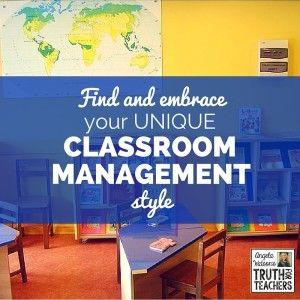 Find & embrace your unique classroom management style