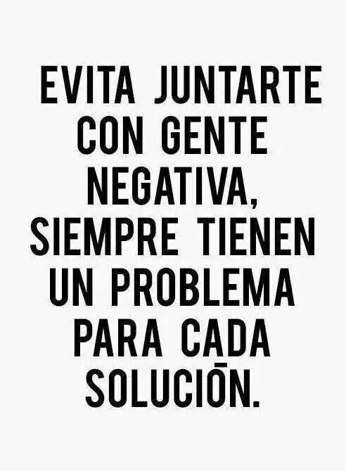 Gente negativa,  un problema para cada solución