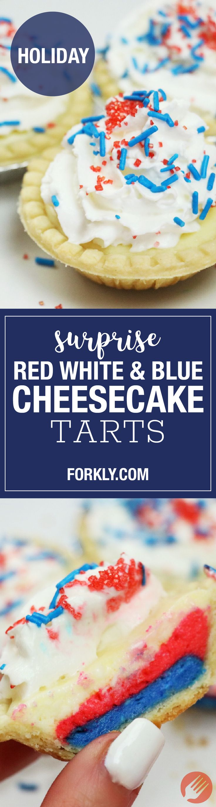 Surprise Red White Blue Cheesecake Tarts An Adorable 4th Of July Independence Day