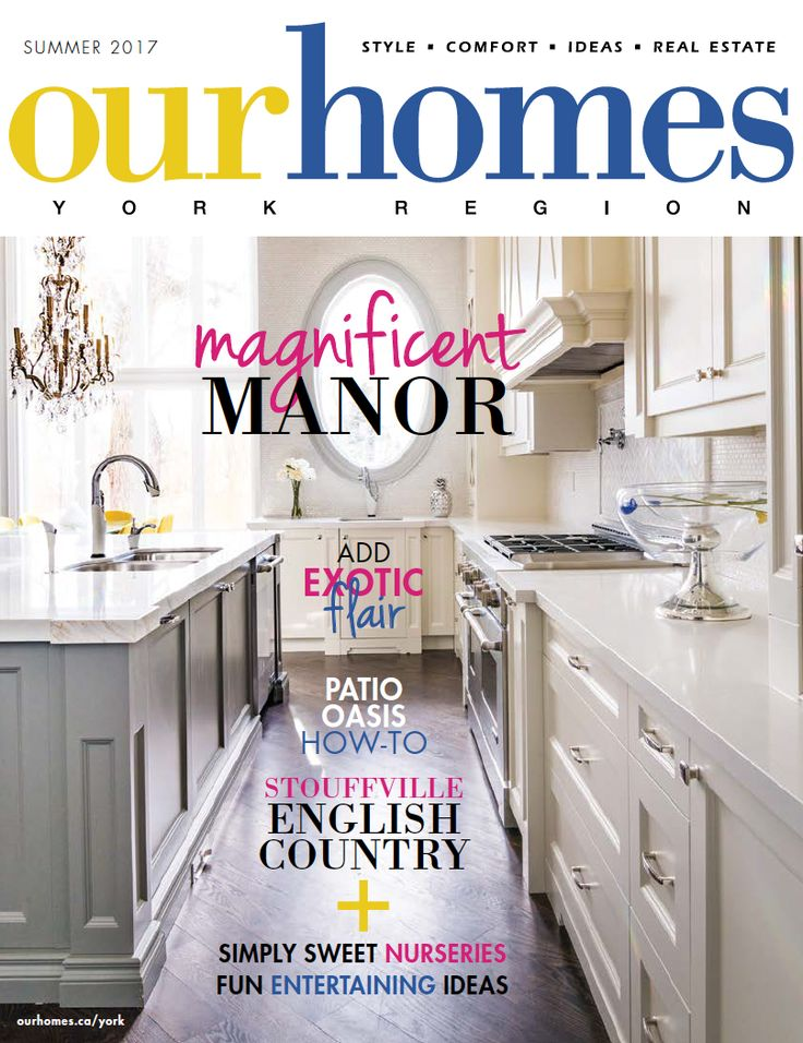 OUR HOMES York Summer 2017. Read more of this issue at http://www.ourhomes.ca/articles/blog/article/on-stands-our-homes-york-summer-2017