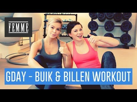 G-Day Buik & Billen workout! - FEMME - YouTube