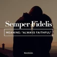 Word of the day #semperfidelis #wordoftheday #definedatfive